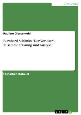 """Bernhard Schlinks """"Der Vorleser"""". Zusammenfassung und Analyse"""