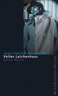 Jean-Patrick Manchette: Volles Leichenhaus ★★★★