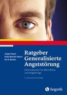 Jürgen Hoyer: Ratgeber Generalisierte Angststörung ★★★