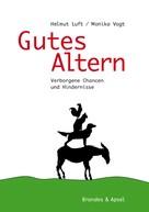 Helmut Luft: Gutes Altern ★★★★