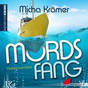 Mordsfang - Ostfriesland-Krimi