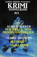 Alfred Bekker: Krimi Doppelband #13