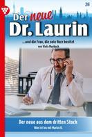 Viola Maybach: Der neue Dr. Laurin 26 – Arztroman