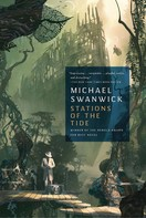 Michael Swanwick: Stations of the Tide