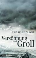 Einar Kárason: Versöhnung und Groll ★★★★★