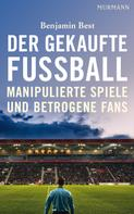 Benjamin Best: Der gekaufte Fußball ★★★★