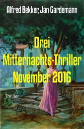 Drei Mitternachts-Thriller November 2016