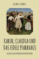 Helmut Ludwig: Karin, Claudia und das fidele Pfarrhaus