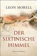 Leon Morell: Der sixtinische Himmel ★★★★★