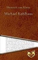 Heinrich von Kleist: Michael Kohlhaas - Aus einer alten Chronik (1810)
