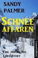 Sandy Palmer: Schneeaffären