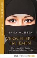 Zana Muhsen: Verschleppt im Jemen ★★★★