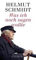 Helmut Schmidt: Was ich noch sagen wollte ★★★★