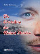 Walter Kaufmann: Die Erschaffung des Richard Hamilton
