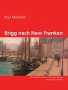 Paul Merklein: Brigg nach New Franken ★★★★