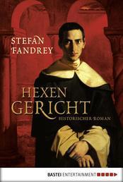 Hexengericht - Historischer Roman