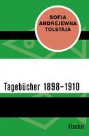 Sofja Andrejewna Tolstaja: Tagebücher 1898–1910