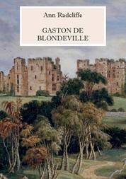 Gaston de Blondeville - Deutsche Ausgabe - Mit vielen s/w Illustrationen