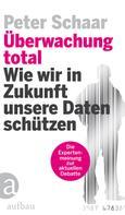 Peter Schaar: Überwachung total ★★★★