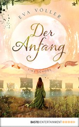 Der Anfang - Time School