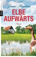 Janna Hagedorn: Elbe aufwärts ★★★