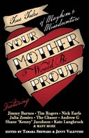 Tamara Sheward: Your Mother Would Be Proud