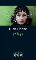 Lucie Flebbe: 77 Tage ★★★★★