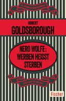 Robert Goldsborough: Nero Wolfe: Werben heißt Sterben ★★★★