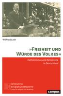 Wilfried Loth: Freiheit und Würde des Volkes ★★★
