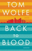 Tom Wolfe: Back to Blood ★★★★