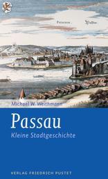 Passau - Kleine Stadtgeschichte