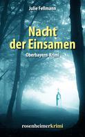 Julie Fellmann: Nacht der Einsamen ★★★★