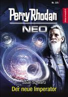 Susan Schwartz: Perry Rhodan Neo 225: Der neue Imperator ★★★★