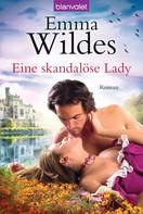 Emma Wildes: Eine skandalöse Lady ★★★★