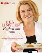 Lea Linster: Kochen mit Genuss ★★★★★