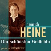Heinrich Heine: Die schönsten Gedichte