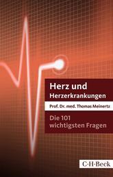 Die 101 wichtigsten Fragen und Antworten - Herz und Herzerkrankungen