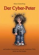 Dr. Klaus Günterberg: Der Cyber- Peter