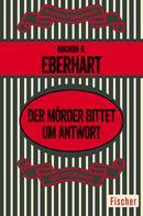 Mignon G. Eberhart: Der Mörder bittet um Antwort ★★