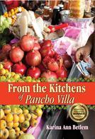 Karina Ann Betlem: From the Kitchens of Pancho Villa