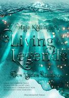 Maja Köllinger: Living Legends: Des Todes Sünden