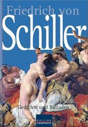 Friedrich von Schiller - Gesammelte Gedichte und Balladen