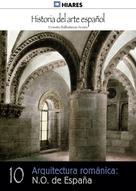 Ernesto Ballesteros Arranz: Arquitectura románica: N.O. de España
