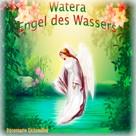 Rosemarie Eichmüller: Engel des Wassers