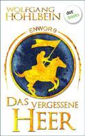 Wolfgang Hohlbein: Enwor - Band 9: Das vergessene Heer ★★★★★