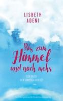 Lisbeth Adeni: Bis zum Himmel und noch mehr