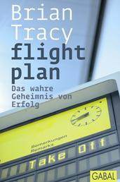 flight plan - Das wahre Geheimnis von Erfolg