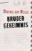 Emiel de Wild: Brudergeheimnis ★★★★