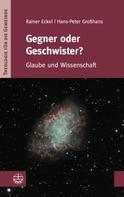Hans-Peter Großhans: Gegner oder Geschwister?
