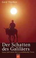 Gerd Theißen: Der Schatten des Galiläers ★★★★